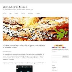 ZZ Gram: donnez de la voix à vos images sur iOS, Android et Windows Phone