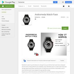 Andromeda Watch Face – Applications Android sur Google Play