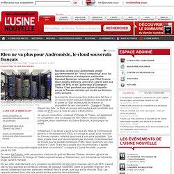 Rien ne va plus pour Andromède, le cloud souverain français