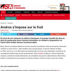 Andros s'impose sur le fruit