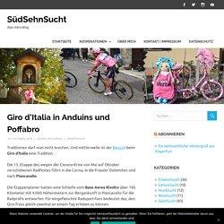 Giro d'Italia in Anduins und Poffabro – SüdSehnSucht
