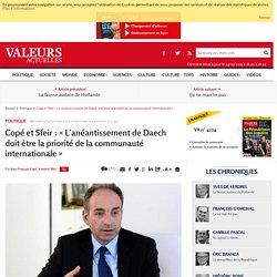 Copé et Sfeir : « L'anéantissement de Daech doit être la priorité de la communauté internationale »