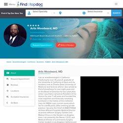 Dr. Artis Woodward , Anesthesiologist in Anaheim, California, 92804