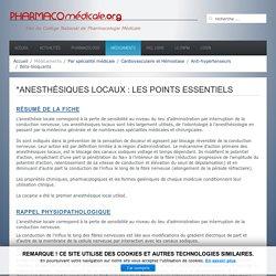 *Anesthésiques locaux : Les points essentiels