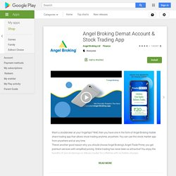 Angel Broking - Demat & Share Trading Account App