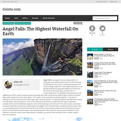 Angel Falls: The Highest Waterfall On Earth