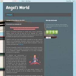 Angel's World: Creación de un contenido 3D