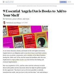 9 Best Angela Davis Books on Feminism, Prison Reform, and More