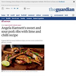 Angela Hartnett's sweet and sour pork ribs with lime and chilli recipe | Life and style