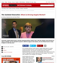 Druckversion - The Isolated Chancellor: What Is Driving Angela Merkel? - SPIEGEL ONLINE - International