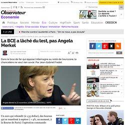 La BCE a lâché du lest, pas Angela Merkel - Economie