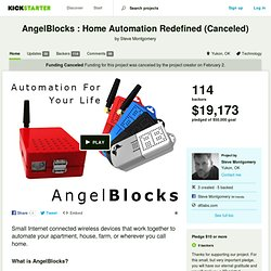 AngelBlocks : Lifestyle Automation For Everyone by Steve Montgomery