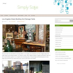 Los Angeles Green Building and Salvage Yards