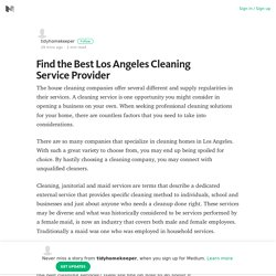 Find the Best Los Angeles Cleaning Service Provider