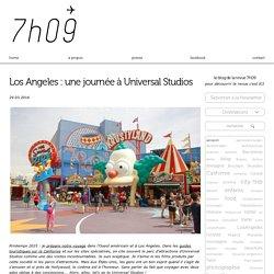 Los Angeles: une journée à Universal Studios