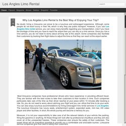 Los Angles Limo Rental: Why Los Angeles Limo Rental Is the Best Way of Enjoying Your Trip?
