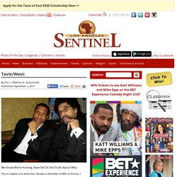 Tavis/West: - Los Angeles Sentinel