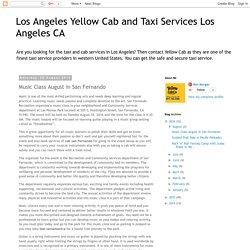 Los Angeles Yellow Cab and Taxi Services Los Angeles CA: Music Class August in San Fernando