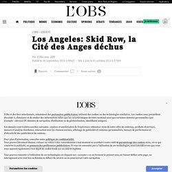 Los Angeles: Skid Row, la Cité des Anges déchus