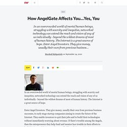 How AngelGate Affects You...Yes, You