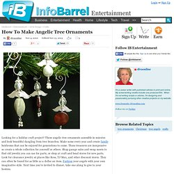 How To Make Angelic Tree Ornaments