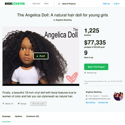 The Angelica Doll: A natural hair doll for young girls by Angelica Sweeting
