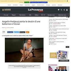 Angelin Preljocaj porte le destin d'une ballerine à l'écran