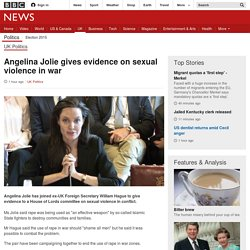 Angelina Jolie gives evidence on sexual violence in war - BBC News