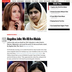 Angelina Jolie: We All Are Malala