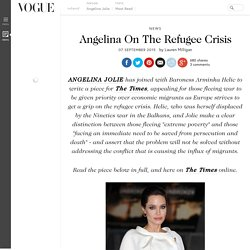 Angelina Jolie On Refugee Crisis - Helping Migrants From Syria