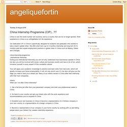 angeliquefortin: China Internship Programme (CIP)...??
