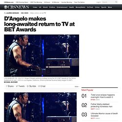D'Angelo makes long-awaited return to TV at BET Awards - Celebrity Circuit