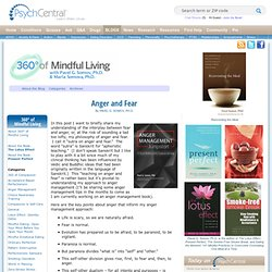 Anger and Fear | 360 Degrees of Mindful Living