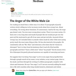 The Anger of the White Male Lie – Ijeoma Oluo