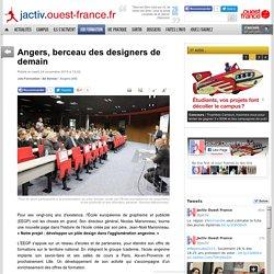 Angers, berceau des designers de demain