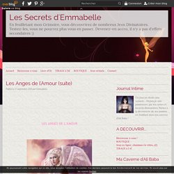 Les Anges de l'Amour (suite) - Les Secrets d'Emmabelle