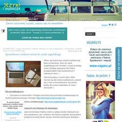 Sprawdzone i ciekawe strony do nauki angielskiego - Blog lifestyle językowy - jak nauczyć się języka - JezykiPodroze.pl