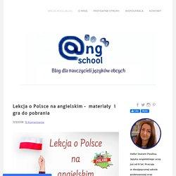 Lekcja o Polsce na angielskim - materiały i gra do pobrania