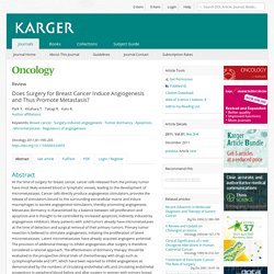Does Surgery for Breast Cancer Induce Angiogenesis and Thus Promote Metastasis? - Abstract - Oncology 2011, Vol. 81, No. 3-4 - Karger Publishers