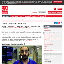 British Heart Foundation - Coronary angioplasty and stents