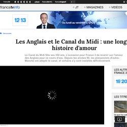 Les Anglais et le Canal du Midi : une longue histoire d'amour