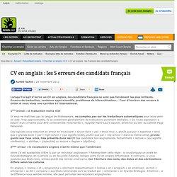 CV en anglais : les 5 erreurs des candidats français