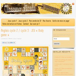 Anglais cycle 2 / cycle 3 : JEU « Body game »