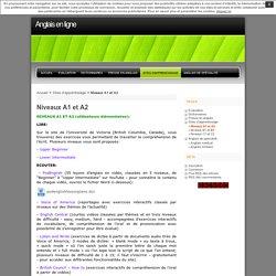 Anglais en ligne » Niveaux A1 et A2