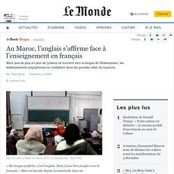 Au Maroc, l'anglais s'affirme face à l'enseignement en français