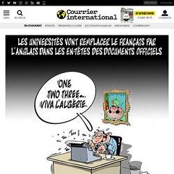 Anglais contre français: la guerre des langues est-elle déclarée en Algérie?