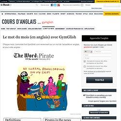 Cours Anglais par internet avec Lemonde.fr