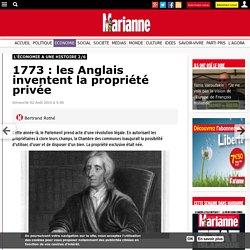 1773 : les Anglais inventent la propriété privée