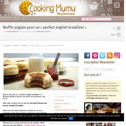 "Muffin anglais pour un ""perfect english breakfast""."