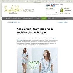 Asos Green Room : une mode anglaise chic et éthique